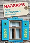 Parler le Polonais en voyage