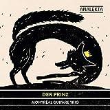 Songtexte von Montréal Guitare Trio - Der Prinz