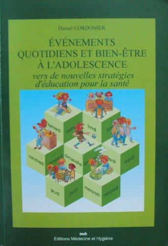 Evénements quotidiens et bien-être à l'adolescence par Daniel Cordonier