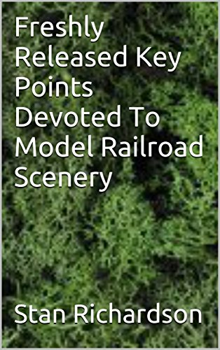 freshly-released-key-points-devoted-to-model-railroad-scenery-english-edition