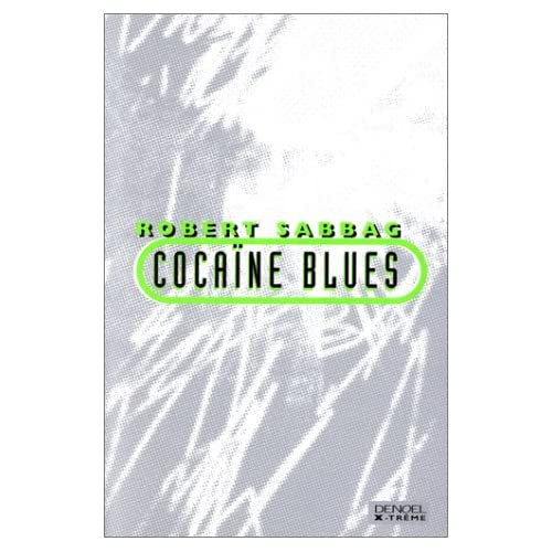 Cocaïne blues