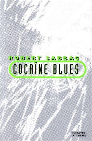 Cocaïne blues