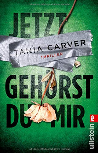 Buchseite und Rezensionen zu 'Jetzt gehörst du mir' von Tania Carver