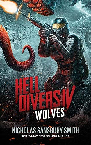 Hell Divers IV: Wolves (The Hell Divers Series Book 4) (English Edition) -