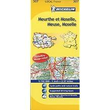 Meuse, Meurthe-et-Moselle, Moselle Michelin Local Map 307 (Michelin Local Maps) by Michelin (2008-05-05)
