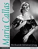 Maria Callas: Die Kunst der Selbstinszenierung