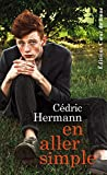 En aller simple (French Edition)