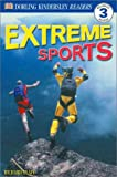 DK Readers L3: Extreme Sports (DK Readers: Level 3)