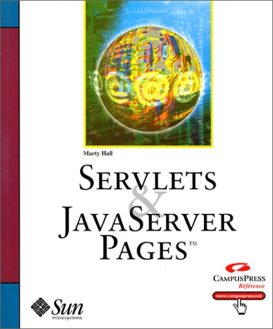 Servlets et JavaServer Pages par Marty Hall