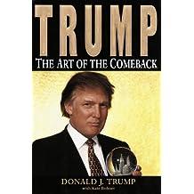 Trump:: The Art of the Comeback