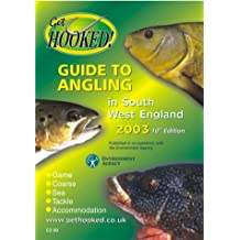 Get Hooked Guide to Angling in South West England 2003