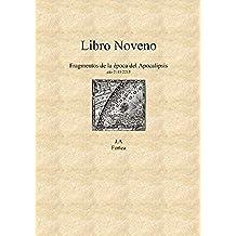 Libro Noveno (La decalogía)