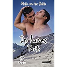 In Love: Tarik