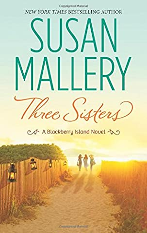 Three Sisters (Blackberry Island Novels)
