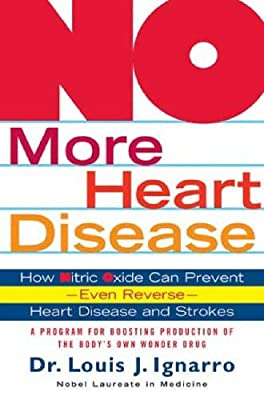 No More Heart Disease: How Nitric Oxide Can Prevent - Even Reverse - Heart Disease and Strokes from Saint Martin's Griffin,U.S.