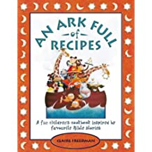 An Ark Full of Recipes: A fun Bible cookbook