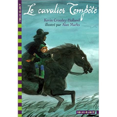 Le cavalier Tempête (Folio Cadet)