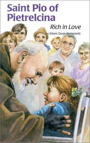 Saint Pio of Pietrelcina: Rich in Love (Encounter the Saints Series, 13)