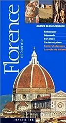 Guide Bleu Évasion : Florence et Sienne