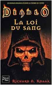 Amazon.fr - Diablo, tome 1 : La loi du sang - Richard A