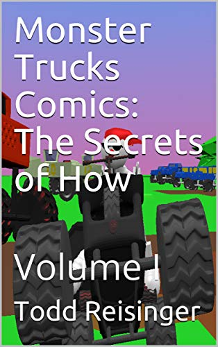 Monster Trucks Comics: The Secrets of How: Volume I (English Edition)