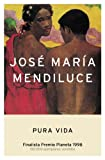 Pura vida (Autores Españoles E Iberoameric.)