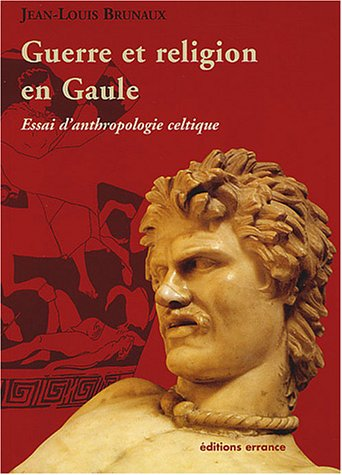 Anthropologie de la Gaule celtique par Jean-Louis Brunaux