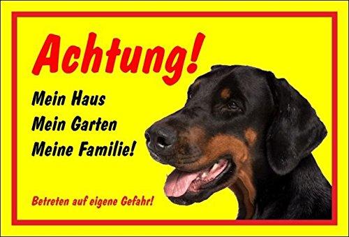 Melis Folienwerkstatt Schild Warnschild Achtung Dobermann - Mein Haus Mein Garten Meine Familie - Hund Hundeschild 30x20cm Hartschaum Aluverbund -S26A
