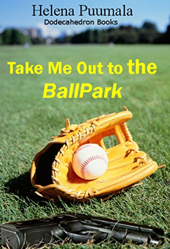 Take Me Out to the Ball-Park - A Halloween Story (English Edition)