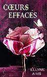 Ayme-moi, tome 1 : Coeurs effacés par Aims
