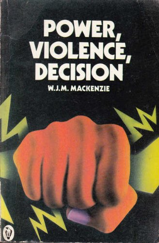 Power, Violence, Decision (Peregrine Books)