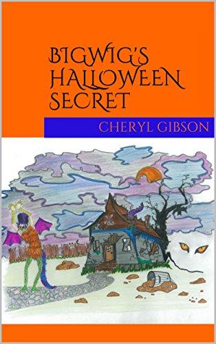 Bigwig's Halloween Secret (English Edition)