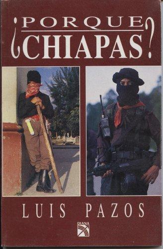 Porque Chiapas?