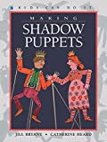 Making Shadow Puppets (Kids Can Do It (Paperback))