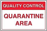 vsafety 75012ba-r General señal de control de calidad,área de cuarentena, plástico rígido, paisaje, 300mm x 200mm, color rojo