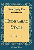 Hyderabad State (Classic Reprint)