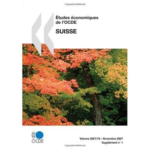 Études économiques de l'OCDE : Suisse 2007: Edition 2007