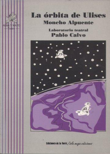 La órbita de Ulises por Moncho Alpuente