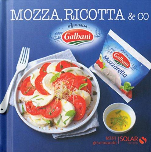 Mozza, ricotta & co - Mini gourmands