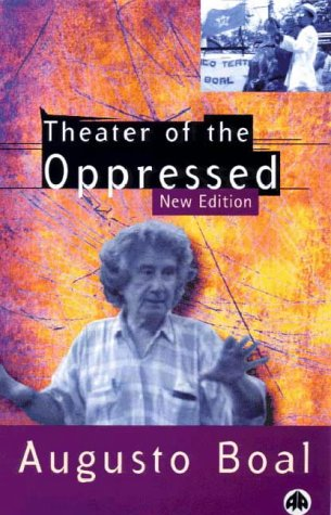 Theatre of the Oppressed (Pluto Classics) por Augusto Boal