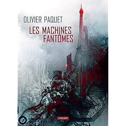 Les machines fantômes (La dentelle du cygne)