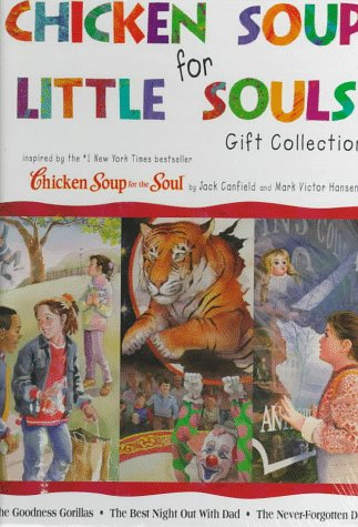 Chicken Soup for Little Souls Gift Collection (Chicken Soup for the Soul) - Canfield Sammlung