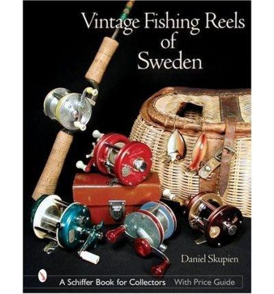 [(Vintage Fishing Reels of Sweden)] [Author: Daniel Skupien] published on (July, 2007) (Vintage Fishing Reel)