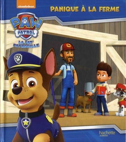 Paw Patrol-La Pat'Patrouille - Panique à la ferme