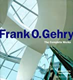 Frank O.Gehry: The Complete Works
