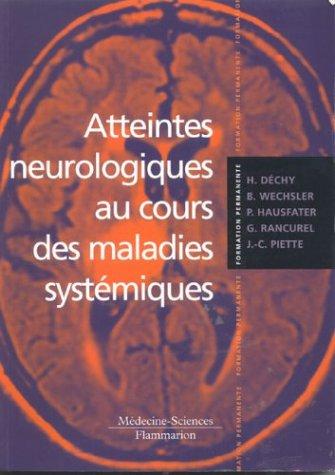 Atteintes neurologiques au cours des maladies systémiques