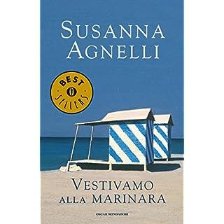 Vestivamo alla marinara (Italian Edition)