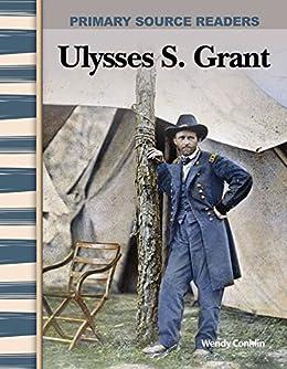 Descarga gratuita Ulysses S. Grant (Social Studies Readers) Epub