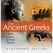 Ancient Greeks: Their Lives and Their World