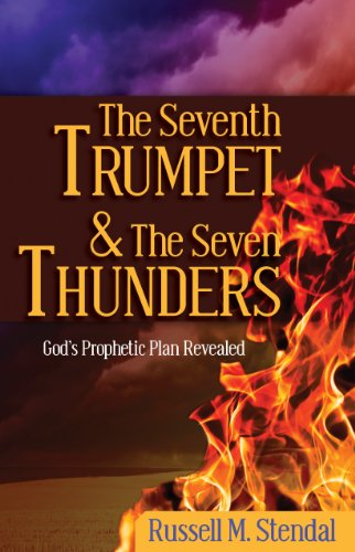 free kindle book The Seventh Trumpet and the Seven Thunders: God's Prophetic Plan Revealed (Free eBook)